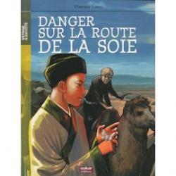 Florence lamy danger sur la route de la soie livre 895455675 ml