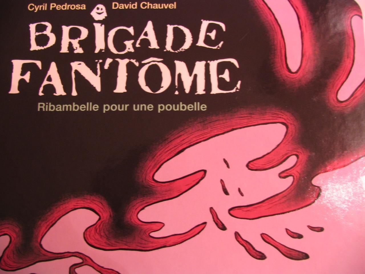 brigade fantôme