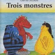 3 monstres