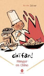 chi-fan! l'art de manger en Chine