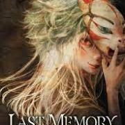 Last memory 1